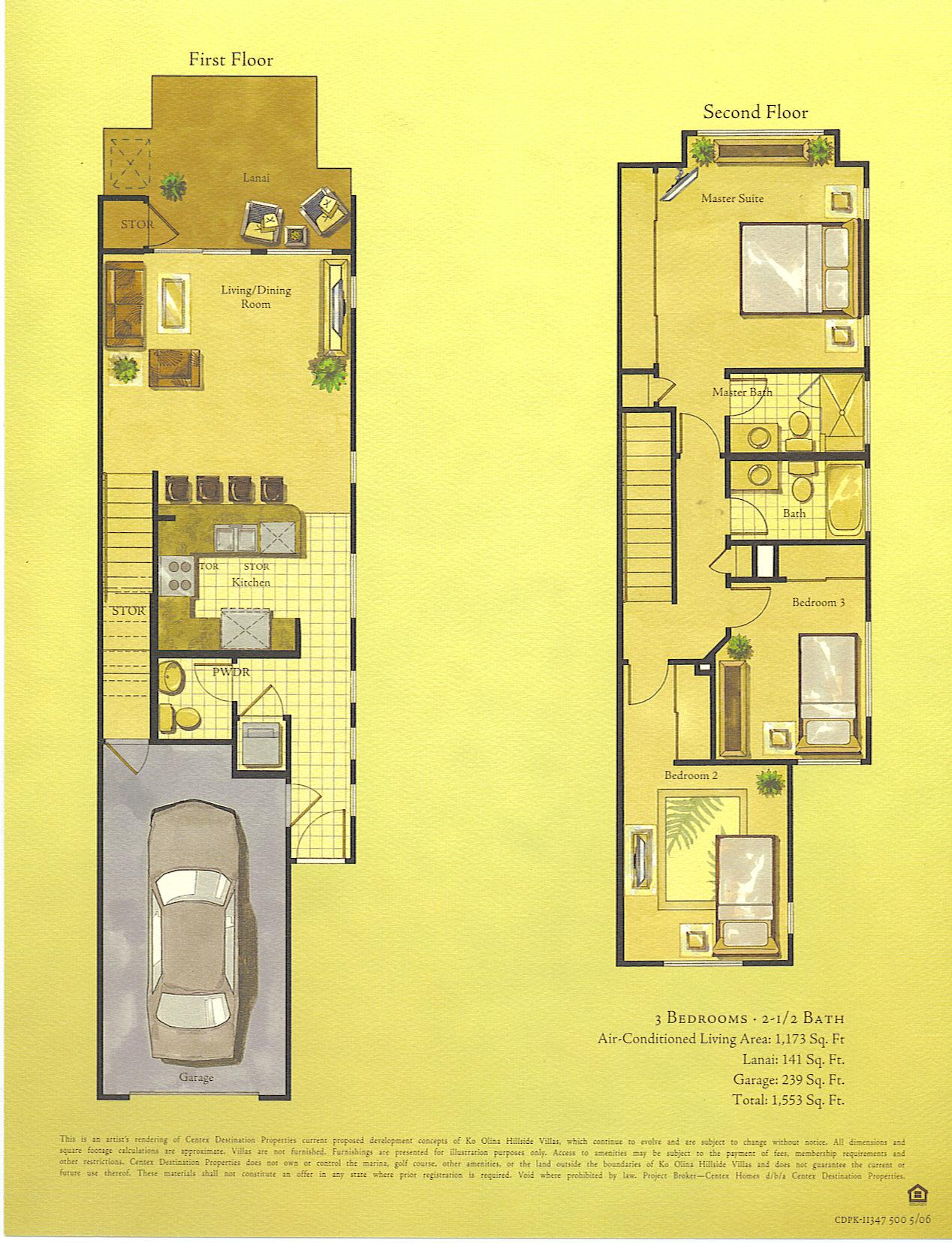 Living area - 1,173 sq. ft. Lanai - 141 sq. ft. Garage - 239 sq. ft. Total - 1,553 sq. ft.